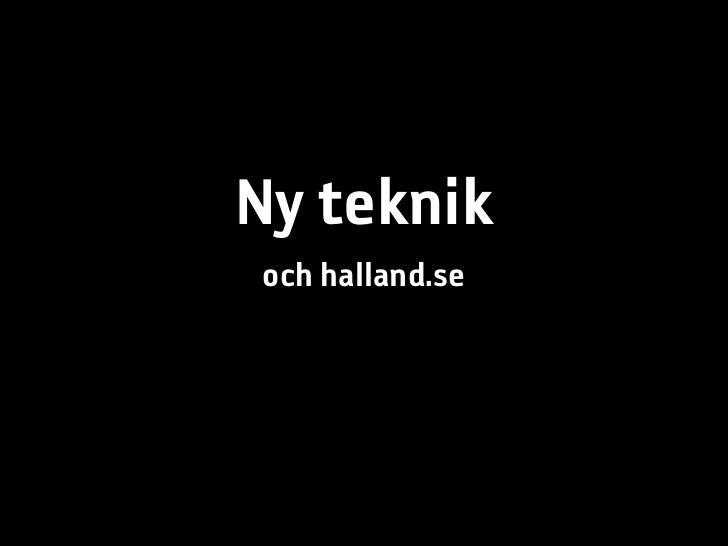 Om halland.se och ny teknik