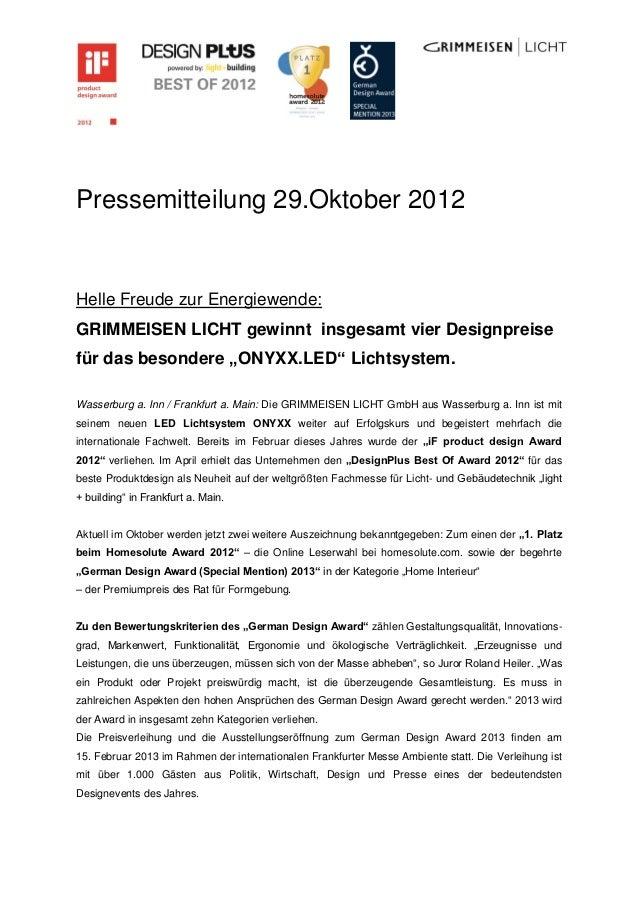 Pressemitteilung 29.Oktober 2012Helle Freude zur Energiewende:GRIMMEISEN LICHT gewinnt insgesamt vier Designpreisefür das ...