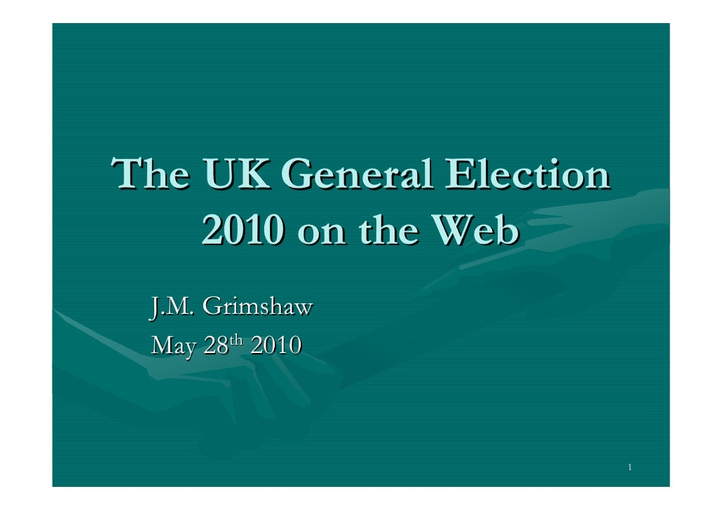 UK General Election 2010 on the Web