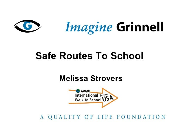 Safe Routes To School Melissa Strovers