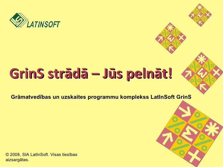 Grāmatvedības programma  - LatInSoft GrinS