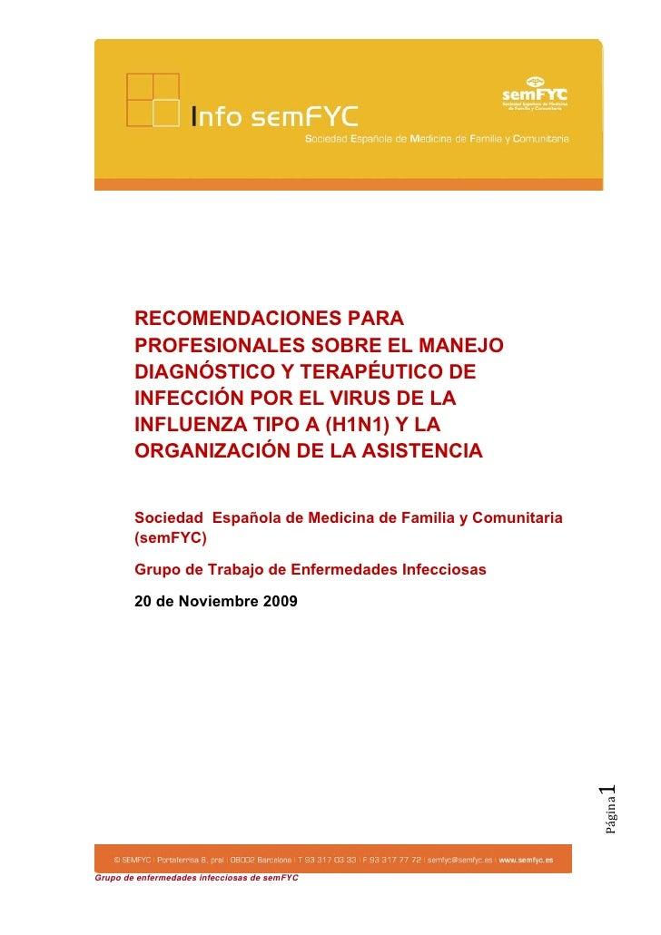 RECOMENDACIONES PARA         PROFESIONALES SOBRE EL MANEJO         DIAGNÓSTICO Y TERAPÉUTICO DE         INFECCIÓN POR EL V...