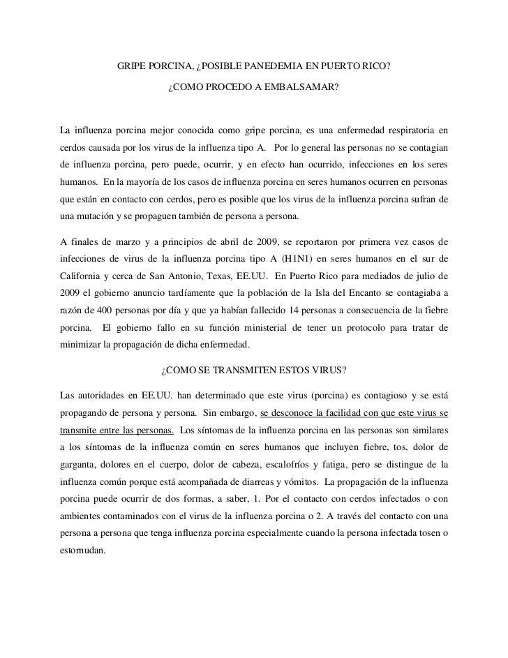 GRIPE PORCINA, ¿POSIBLE PANEDEMIA EN PUERTO RICO?<br />¿COMO PROCEDO A EMBALSAMAR?<br />La influenza porcina mejor conocid...