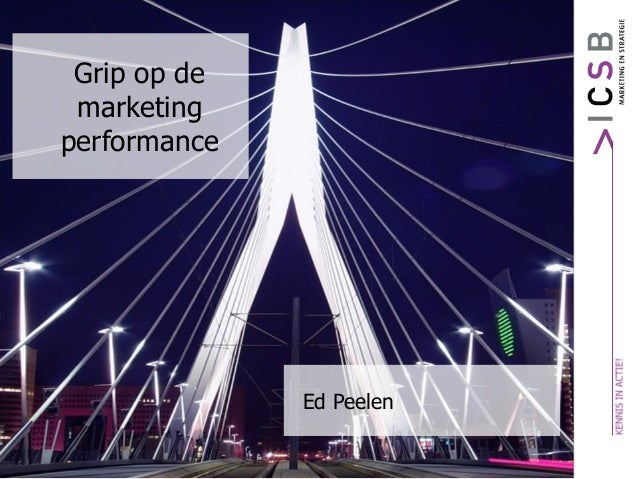Grip op de marketing performance Ed Peelen