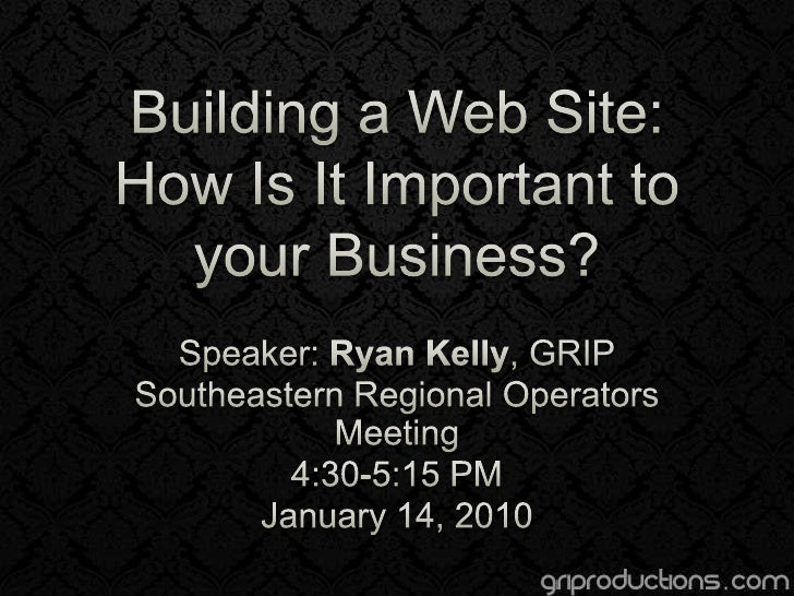 Building a Web site: How Is It Important to Your Business