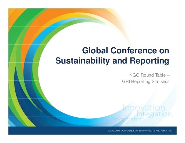 Global Conference on Sustainability and Reporting NGO Round Table – GRI Reporting Statistics