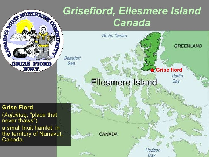 """Grisefiord, Ellesmere Island Canada Grise Fiord ( Aujuittuq , """"place that never thaws"""") a small Inuit hamlet, in..."""