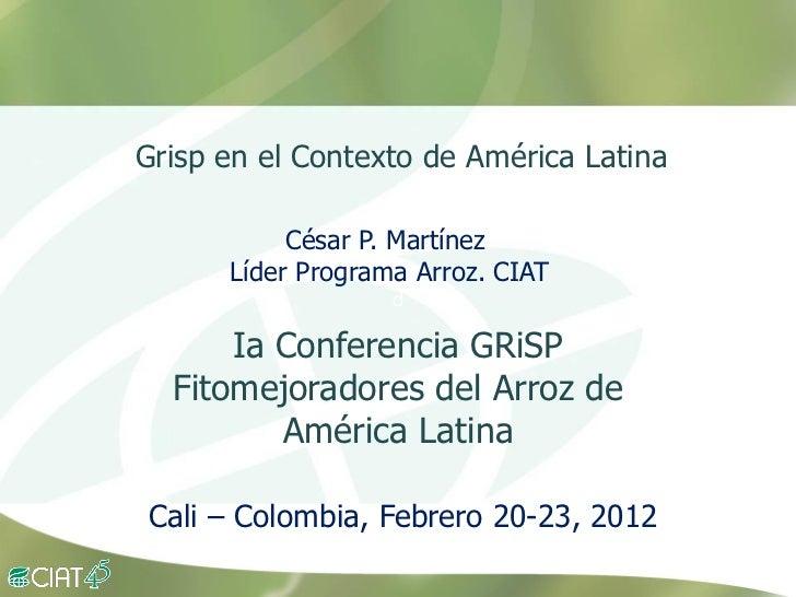 Grisp en el contexto de Amerioca Latina