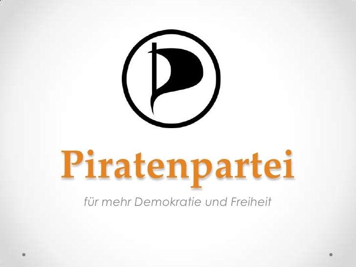 Piratenpartei für mehr Demokratie und Freiheit