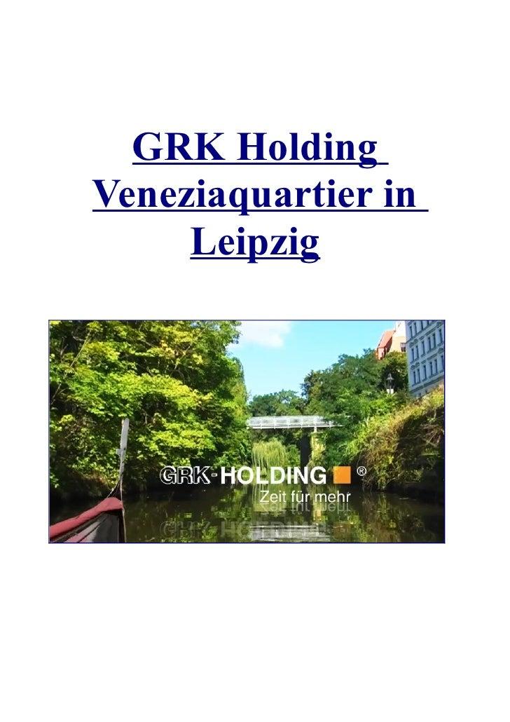 GRK HoldingVeneziaquartier in     Leipzig