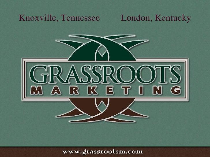 GrassRoots Marketing Presentation