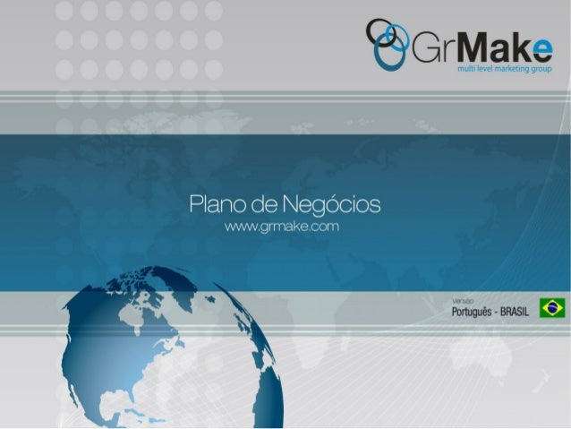 EdsonMartines/Grmake apresentaodenegcios-140716144441-phpapp01