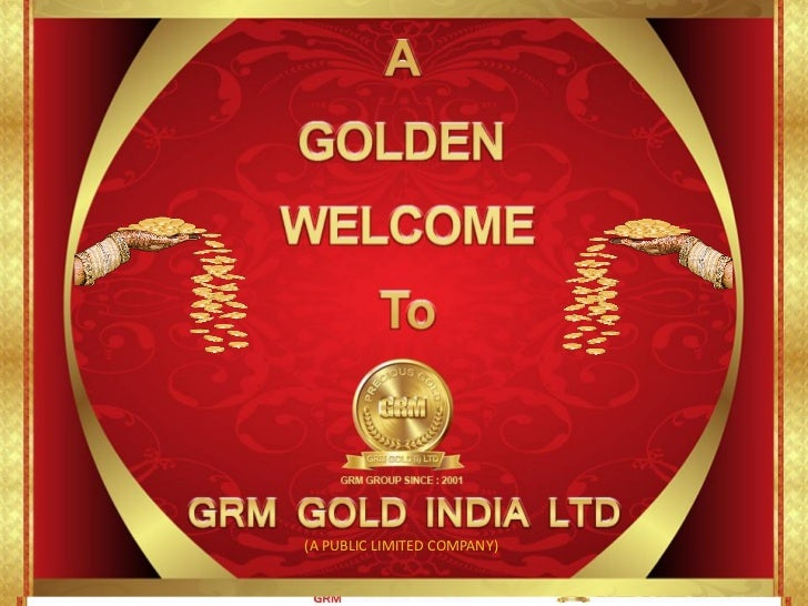 GRM GOLD - MADE GOLD PURCHASE EASY