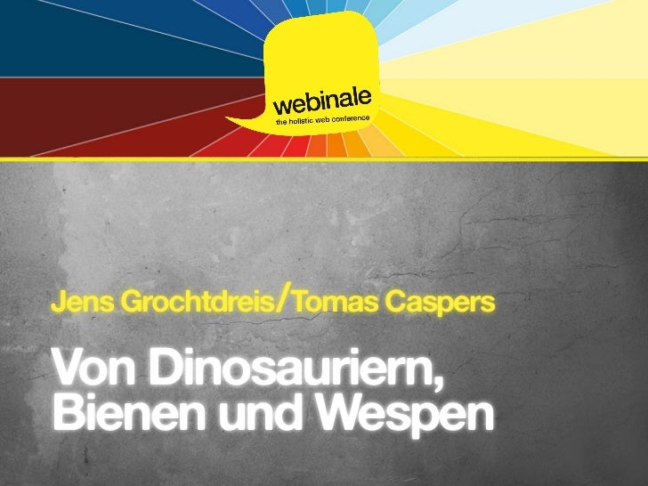 Jens Grochtdreis/Tomas CaspersVon Dinosauriern,Bienen und Wespen