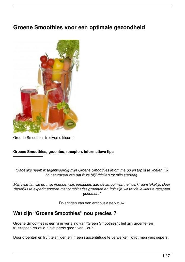 Groene Smoothies voor een optimale gezondheidGroene Smoothies in diverse kleurenGroene Smoothies, groentes, recepten, info...