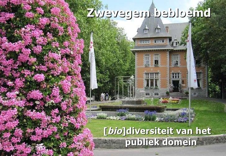 Zwevegem bebloemd [ bio ]diversiteit van het publiek domein