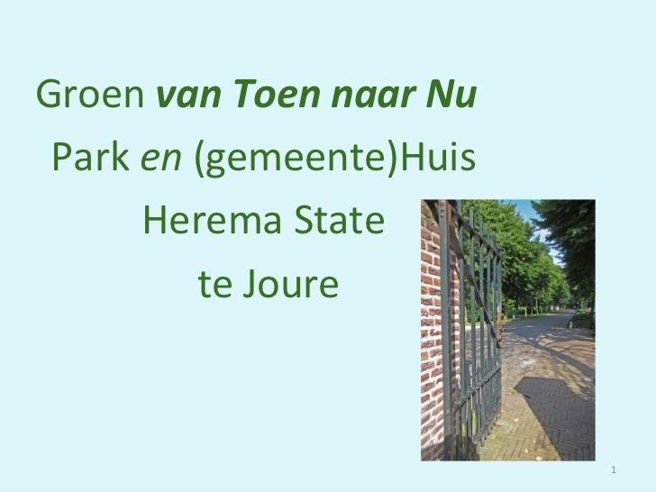 Open Monumentendag 2012: Groen van Toen in Joure