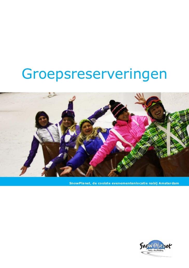 Groepsreserveringen      SnowPlanet, de coolste evenementenlocatie nabij Amsterdam
