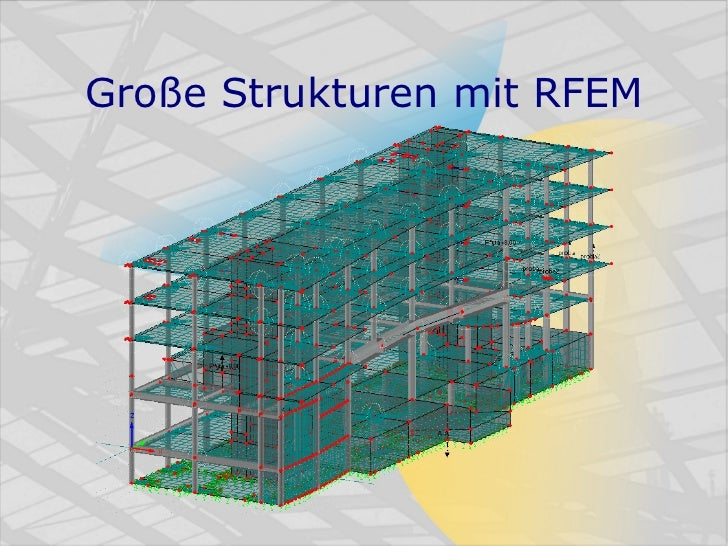 Große Strukturen mit RFEM