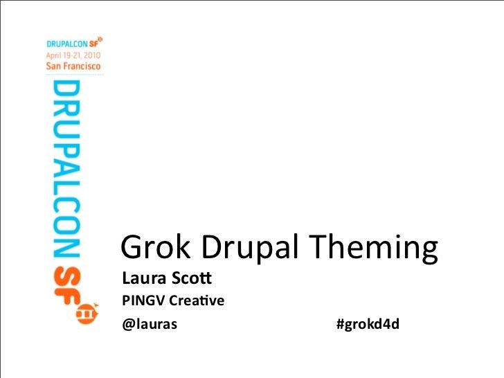 Grok Drupal (7) Theming
