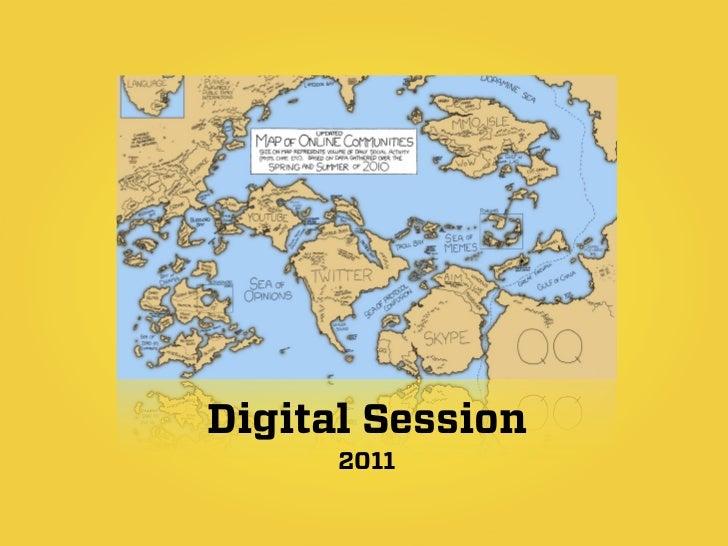 Digital Session      2011