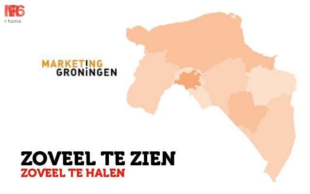 Marketing Groningen case NR6, Schatkaart van het Noorden
