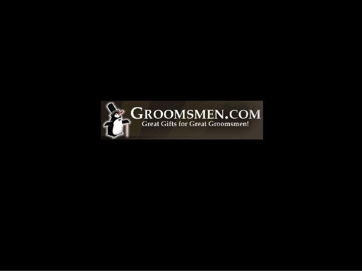 Groomsmen.com - Great Gifts for Groomsmen