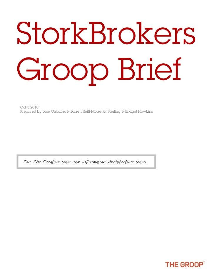 StorkBrokersGroop BriefOct 8 2010Prepared by Jose Caballer & Barrett Reiff-Morse for Sterling & Bridget Hawkins For The Cr...