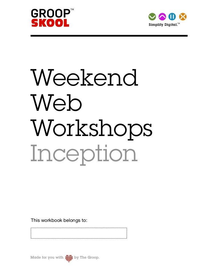 TM Simplify   Digital.WeekendWebWorkshopsInceptionThis workbook belongs to: