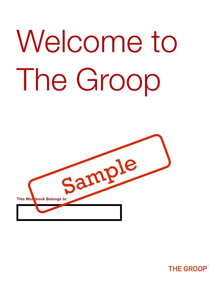 Welcome to The Groop                                p le                         S This Workbook Belongs to:              ...