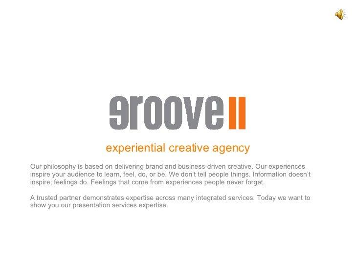 Groove Presentation Services Demo V11