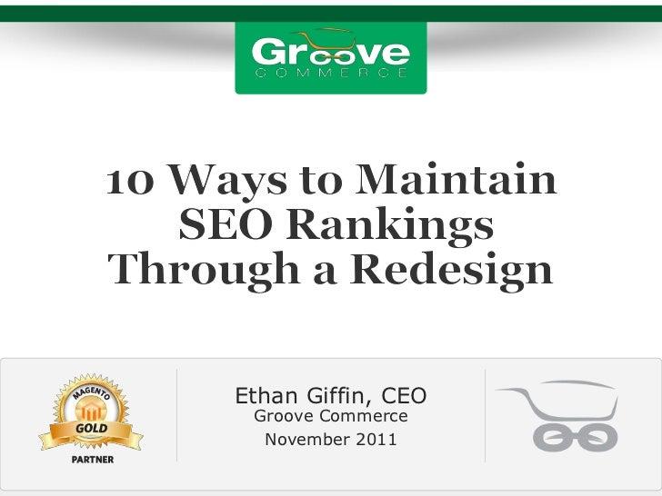 [Webinar November 2011] 10 Ways to Maintain eCommerce SEO Rankings Through a Redesign