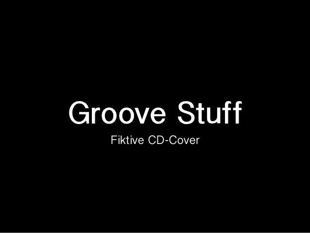 Groove Stuff  Fiktive CD-Cover