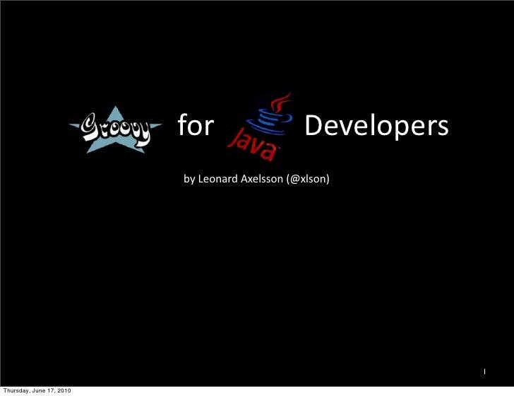 Groovy Introduction at Javaforum 2010