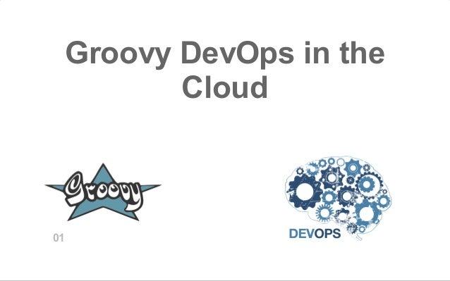 Groovy DevOps in the Cloud 01