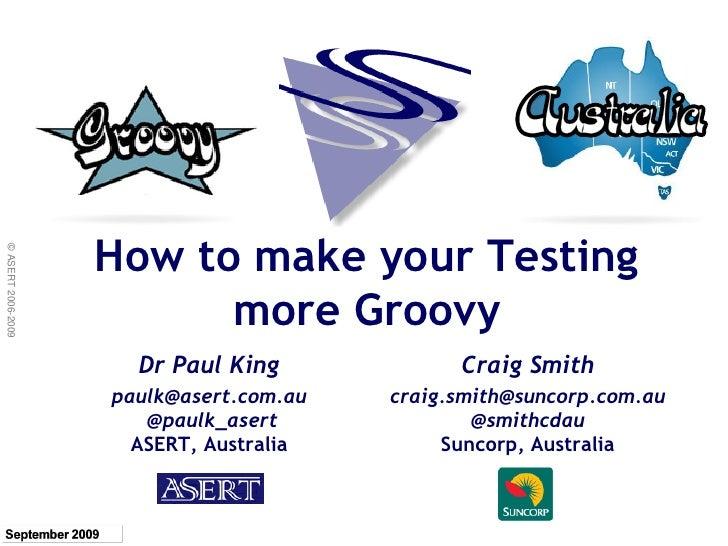 Groovy Testing Sep2009