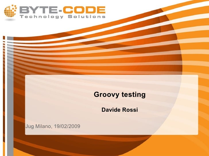 Groovy Testing