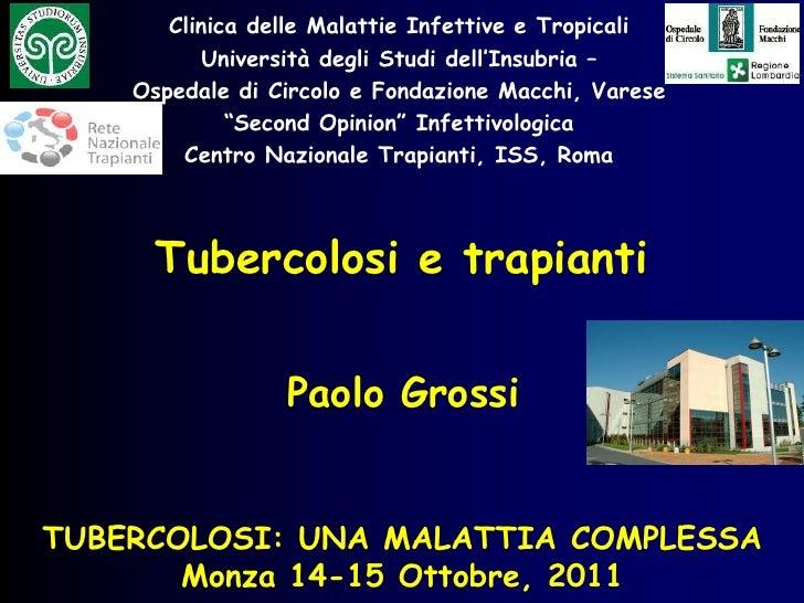 Clinica delle Malattie Infettive e Tropicali           Università degli Studi dell'Insubria –    Ospedale di Circolo e Fon...