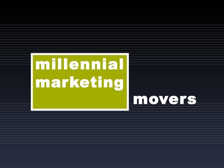 New Marketing Summit: Millenial Marketing Movers