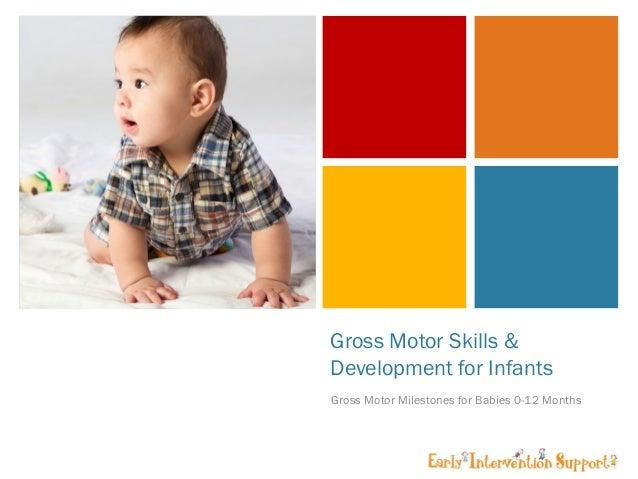 Gross motor skills development for infants for Gross motor skills milestones