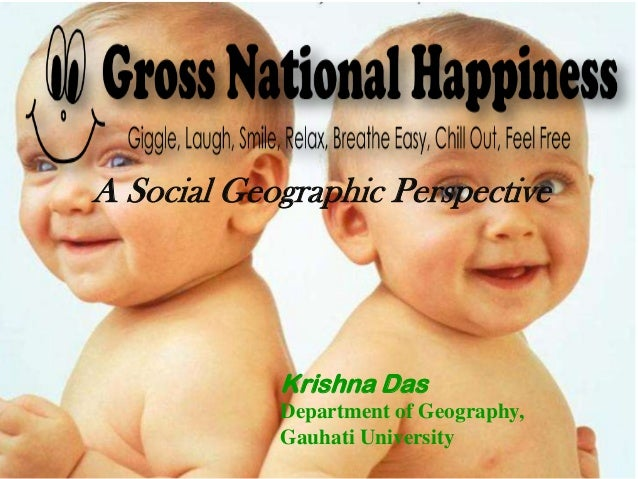 Gross National Happiness and Assam