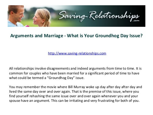 Arguments and Marriage - What is Your Groundhog Day Issue?