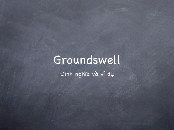 Groundswell - định nghĩa và ví dụ
