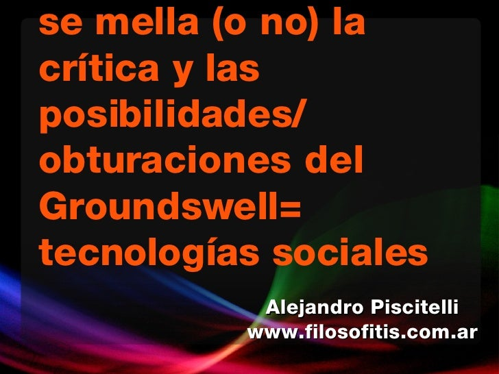 Josehp Beuys, como se mella (o no) la cr ítica y las posibilidades/ obturaciones del Groundswell= tecnologías sociales Ale...