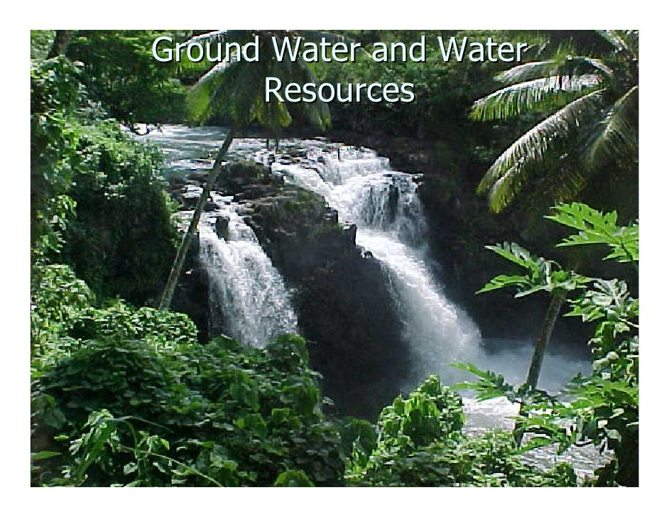 Ground Water and Water       Resources