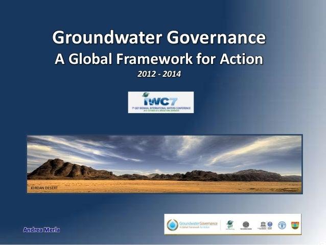 Groundwater Governance A Global Framework for Action 2012 - 2014  JORDAN DESERT  Andrea Merla