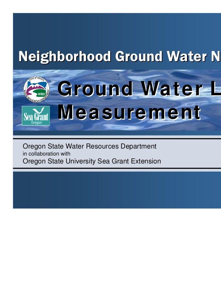 Neighborhood Ground Water Network               Ground Water Level               MeasurementOregon State Water Resources D...