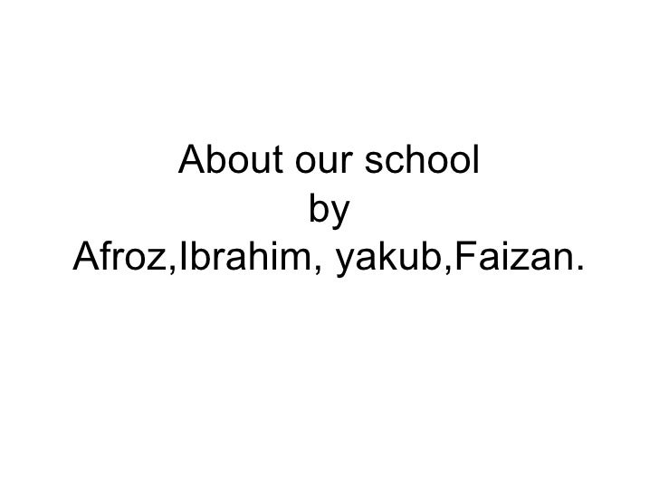 Group 1 About School