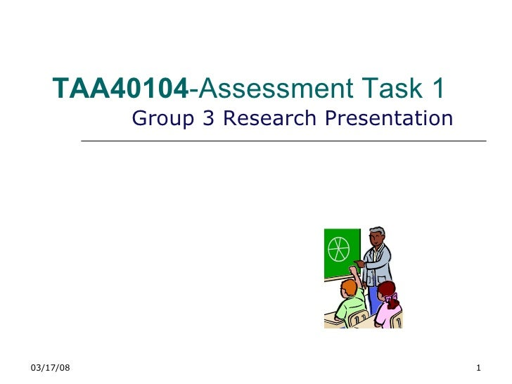 TAA40104 -Assessment Task 1 Group 3 Research Presentation 06/02/09
