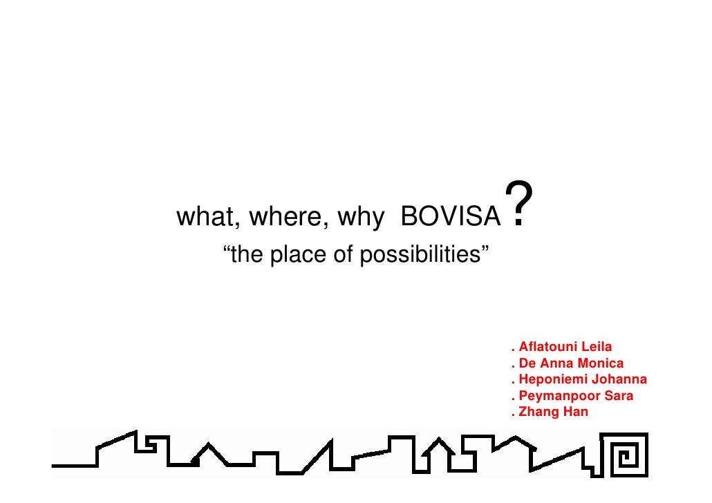 """what, where, why BOVISA?    """"the place of possibilities""""                                     . Aflatouni Leila            ..."""